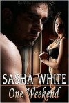 One Weekend - Sasha White