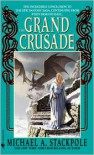 The Grand Crusade - Michael A. Stackpole