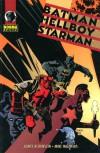 Batman/Hellboy/Starman: 5 - James Robinson;Mike Mignola
