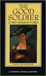 The Good Soldier - Ford Madox Ford, Martin Stannard