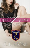 The Academy - Drop of Doubt (Year One, Book Five) (The Academy Series) - C. L. Stone