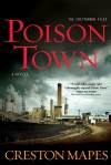 Poison Town (The Crittendon Files #2) - Creston Mapes