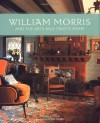 William Morris and the Arts and Crafts Home - Pamela Todd, Chris Tubbs