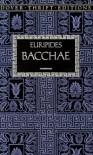 Bacchae - Euripides, Henry Hart Milman