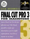 Final Cut Pro 3 for Macintosh - Lisa Brenneis