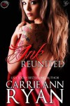 Ink Reunited (A Midnight Ink Novella) (Montgomery Ink) - Carrie Ann Ryan