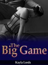 The Big Game - Kayla Lords