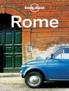 Lonely Planet Rome (Travel Guide) - Lonely Planet