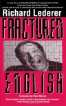 Fractured English - Richard Lederer