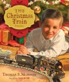 The Christmas Train: A True Story - Monson Thomas S