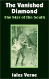 The Star of the South - Jules Verne