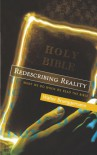 Redescribing Reality: What We Do When We Read The Bible - Walter Brueggemann