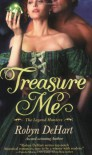 Treasure Me - Robyn DeHart