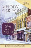 Grace Chapel Inn: Hope from Acorn Hill - Melody Carlson