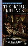 The Horus Killings: An Egyptian Novel of Intrigue and Murder -
