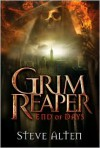 Grim Reaper: End of Days - Steve Alten
