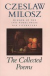Collected Poems - Czesław Miłosz