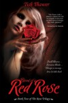 Blood of a Red Rose (The Rose Trilogy) - Tish Thawer