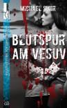 Blutspur am Vesuv - Michael Suhr