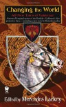 Changing the World: All-New Tales of Valdemar - Mercedes Lackey