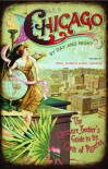 Chicago by Day and Night: The Pleasure Seeker's Guide to the Paris of America - Bill Savage, Paul Durica