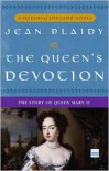 Queen's Devotion: The Story of Queen Mary II - Jean Plaidy