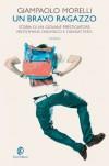 Un bravo ragazzo (Le vele) - Giampaolo Morelli