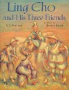 Ling Cho and his Three Friends - V.J. Pacilio, Scott Cook