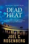 Dead Heat (Political Thrillers, No. 5) - Joel C. Rosenberg