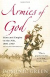 Armies Of God: Islam and Empire on the Nile, 1869-1899 - Dominic   Green