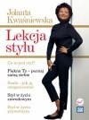 Lekcja stylu - Jolanta Kwaśniewska