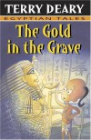 The Gold In The Grave - Terry Deary