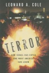Terror: How Israel Has Coped and What America Can Learn - Leonard A. Cole