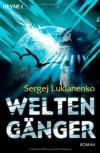 Weltengänger - Sergei Lukyanenko, Sergej Lukianenko, Christiane Pöhlmann