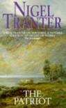 Patriot - Nigel Tranter