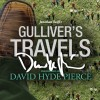 Gulliver's Travels - Jonathan Swift, David Hyde Pierce