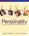 Personality: Classic Theories and Modern Research (5th Edition) - Howard S. Friedman, Miriam W. Schustack