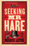 Seeking Mr Hare - Maurice Leitch