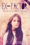 Ex-Factor (Diamond Girls) - Elisa Dane