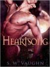 Heartsong - S.W. Vaughn