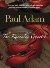The Rainaldi Quartet  - Paul Adam