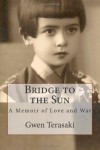 Bridge To The Sun - Gwen Terasaki