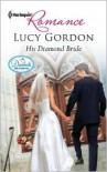 His Diamond Bride - Lucy Gordon