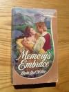 Memorys Embrace - Linda Lael Miller