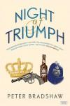Night of Triumph - Peter Bradshaw