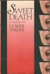 Sweet Death - Claude Tardat