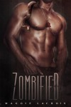Zombified - Maggie LaCroix