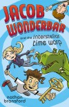 Jacob Wonderbar and the Interstellar Time Warp (Jacob Wonderbar, #3) - Nathan Bransford