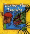 Taming the Taniwha - Tim Tipene, Henry Campbell