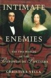 Intimate Enemies: The Two Worlds of the Baroness de Pontalba - Christina Vella